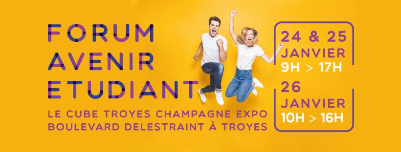 Forum Avenir Étudiant 2019 du 24 au 26 janvier 2019 au Cube à Troyes